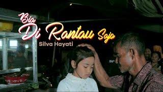Silva Hayati - Bia Di Rantau Sajo (Official Music Video)
