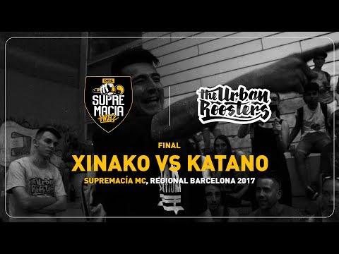 XINAKO VS KATANO - SUPREMACIA BCN - 2017