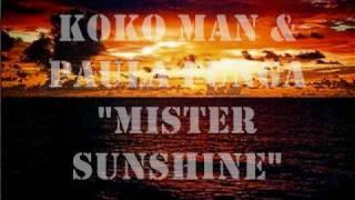 Koko man & paula funga - Mornning mister sunshine
