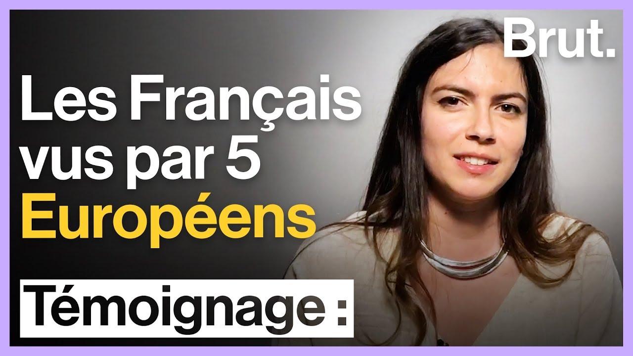 Les Français vus par 5 Européens