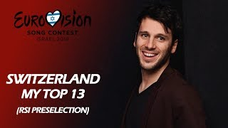 Eurovision 2019 SWITZERLAND (RSI Selection) | My Top 13
