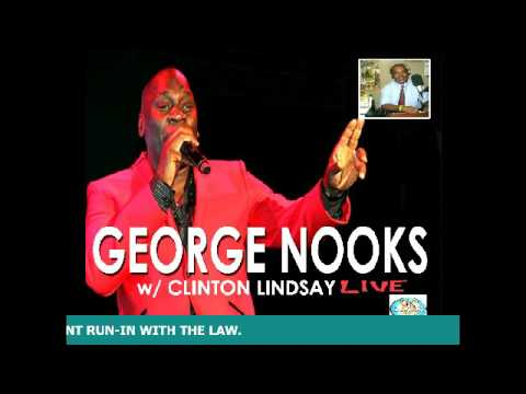 GEORGE NOOKS Interview with CLINTON LINDSAY (TFRN) TO TALK ABOUT HIS RECENT ARREST.