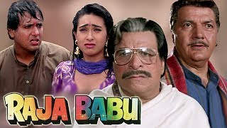 Kader Khan's hatred for Karishma Kapoor | Govinda | 4K Video | Part 6 - Raja Babu