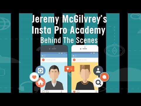 Jeremy McGilvrey Insta Pro Academy - behind the scenes