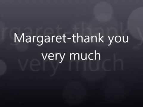 Margaret-Thank you very much I tekst lyrics
