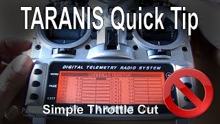 FrSky TARANIS Quick Tip - Setting up Throttle Cut/Hold switch easily