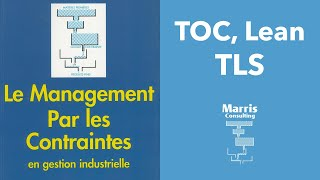 (Fr) Management Par les Contraintes, TOC Lean et TLS