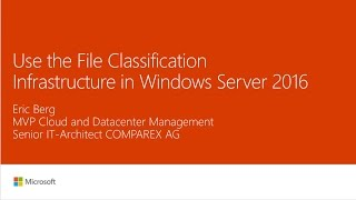 THR3033 - Use the File Classification Infrastructure in Windows Server 2016