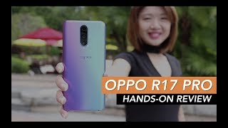 OPPO R17 Pro Hands On