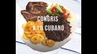 CONGRIS CUBANO- RECETA TRADICIONAL