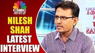 Nilesh Shah Latest Interview   Big Budget Idea   CNBC Awaaz