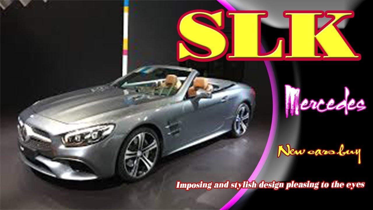 2019 Mercedes Benz Slk 2019 Mercedes Slk 250 2019 Mercedes Slk