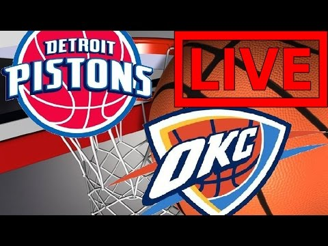 Thunder VS Pistons LIVE STREAM