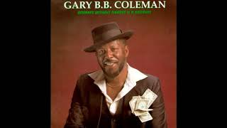 Gary BB Coleman  - She   ain't ugly