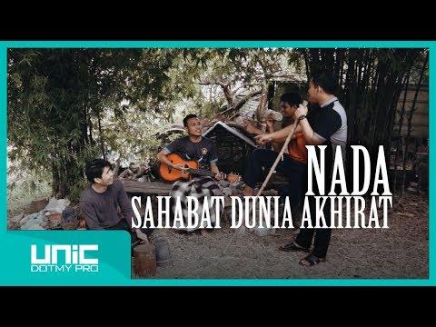 NADA - Sahabat Dunia Akhirat (Official Music Video)