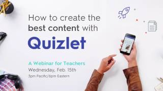 Webinar: Creating the best content with Quizlet