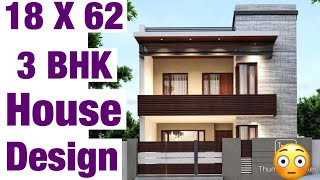 18 X 62 , House Design , Plan Map , 3 BHk , 125 गज़ घर का नक़्शा , 3D View Elevation , वस्तु अनुसार