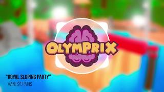 """Royal Sloping Party"" Olymprix's Soundtrack by Vanesa Paris"
