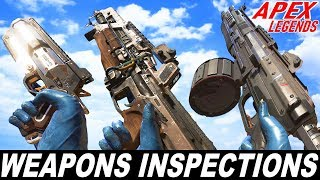 APEX LEGENDS - ALL WEAPONS INSPECTIONS