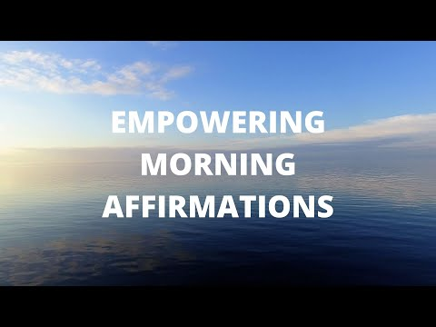 Empowering Morning Affirmations (4K)