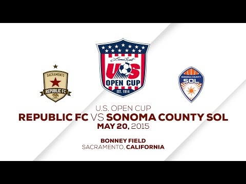 Sacramento Republic FC vs Sonoma County SOL 5.20.15