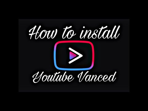 How to install Youtube Vanced.