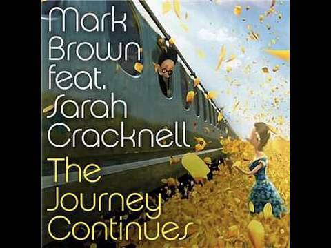 Mark Brown feat. Sarah Cracknell 'The Journey Continues'
