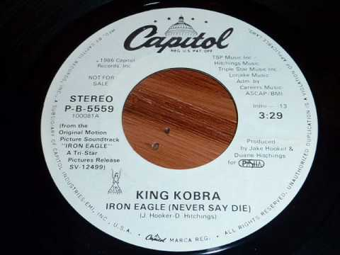 King Kobra - Iron Eagle (Never Say Die) 45rpm