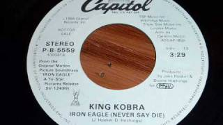 King Kobra - Iron Eagle (Never Say Die) 45rpm