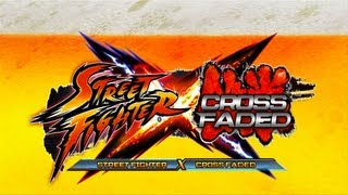 Street Fighter Cross Faded