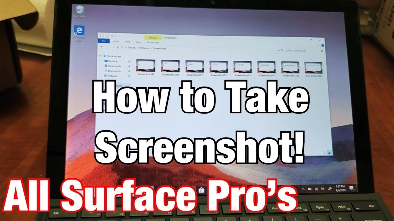 All Surface Pros How To Take A Screenshot Print Screen Screen Capture Youtube