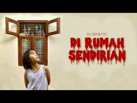 DI RUMAH SENDIRIAN (SHORT MOVIE)