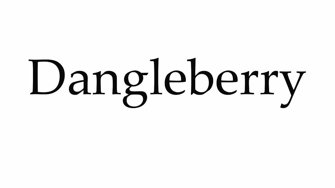 Dangleberry