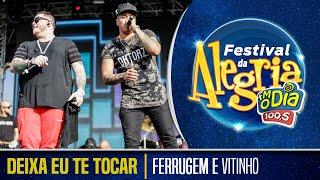 Ferrugem e Vitinho - Deixa Eu Te Tocar (Festival da Alegria 2018)