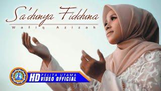 Download Lagu Wafiq Azizah - Sa'duna Fiddunya ( Cover Music Video ) mp3