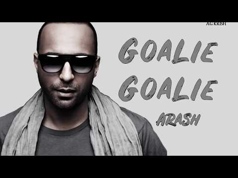 Arash Nyusha Pitbull Blanco - Goalie Goalie (Lyrics / Lyric video)
