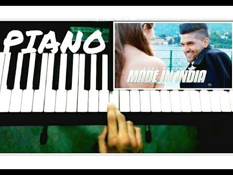 MADE IN INDIA Guru Randhawa Piano Cover | Tutorial