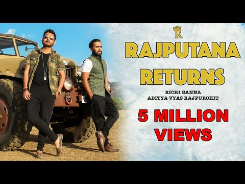 Rajputana Returns | Richi Banna | Official Full Video | 2017 New Song | Jai Jai Rajputana