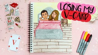 DRAW MY LIFE: LOSING MY VIRGINITY