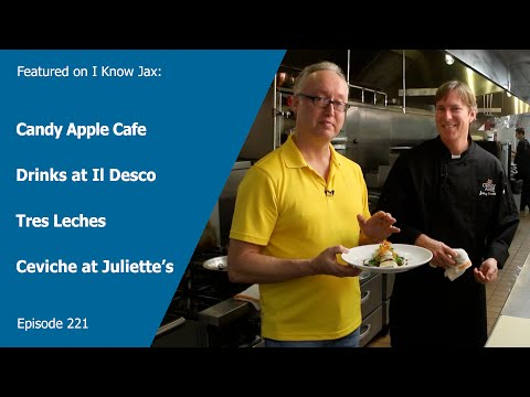 I Know Jax features Candy Apple Cafe, Tres Leches, Il Desco