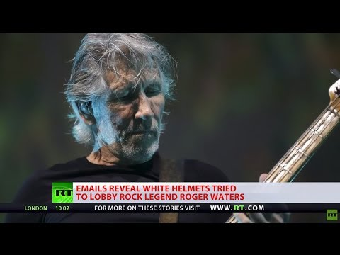 White Helmets tried to lobby ex-Pink Floyd frontman Roger Waters, emails reveal