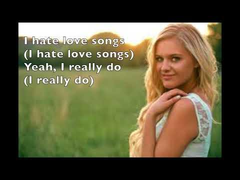 I Hate Love Songs - Kelsea Ballerini (Lyrics)