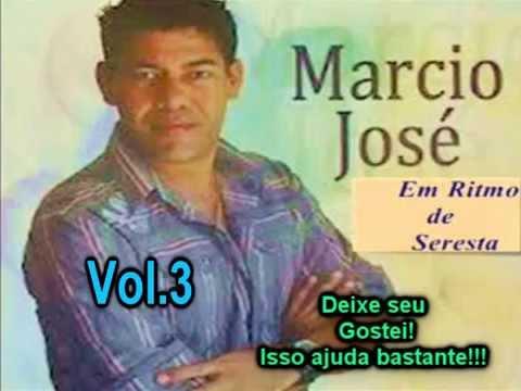 Marcio José Vol 3 Completo