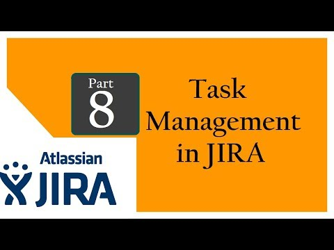 Jira (Bug Tracking and Test Management Tool : Session 7 :  QA Task Management