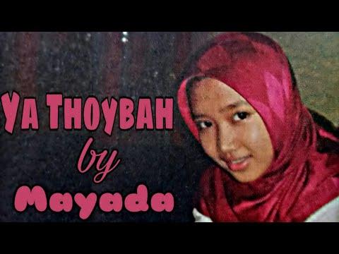 Lirik : Ya Thoybah (Mayada) Cahaya Rasul