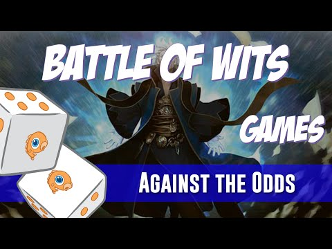 Against the Odds: Battle of Wits Games