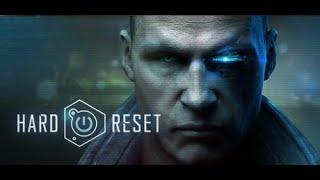 Hard Reset: С профессором в голове против Корпорации