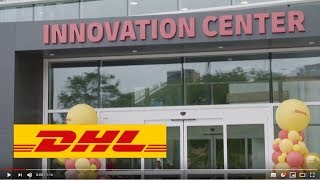 DHL Americas Innovation Center Grand Opening – 12 September 2019