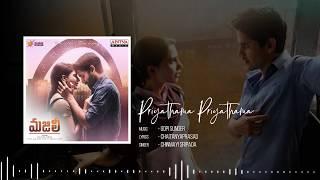 Priyathama Priyathama Full Song★40 Minutes Loop★|| MAJILI Songs || Naga Chaitanya, Samantha