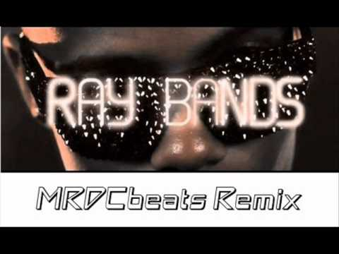 B.o.B - Ray Bands (MRDCbeats Remix)